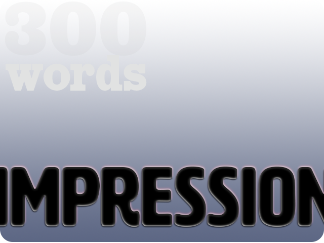 1 More Castle – 300 Words – IMPRESSION